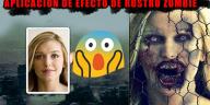 app efecto zombie